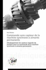 Commande Sans Capteur de la Machine Synchrone a Aimants Permanents by Omrane...
