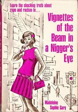 Vignettes of the Beam in a Nigger's Eye, Madeleine Sophie Gary SIGNED 1st Ed.