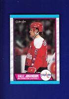 Calle Johansson RC 1989-90 O-PEE-CHEE OPC Hockey #16 (NM+) Washington Capitals