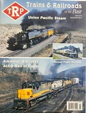 Trains & Railroads of the Past Issue 10 2017 Union Pacific FREE SHIPPING sb