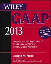 Wiley GAAP 2013: Interpretation and Application of Generally Accepted-ExLibrary
