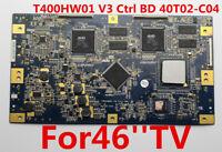Original T-Con Board T400HW01 V3 Ctrl BD 40T02-C04 For Sony 46'' KDL-46Z4100