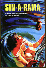 Sin-a-Rama: Sleaze Paperbacks of the Sixties-First Edition-2005