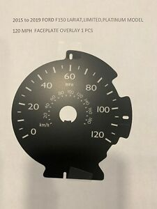 2015-2019 Ford F150 Speedometer 120 MPH Faceplate Overlay