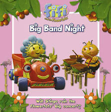 Fifi and the Flowertots - Big Band Night: Read-to-Me Storybook, , Good Book