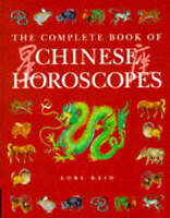 The Complete Book of... - Chinese Horoscopes by Lori Reid, Good Used Book (Hardc