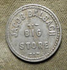 (Chenoa IL), Jacob Balbach Big Store // Good For 5c In Merchandise. Aluminum,