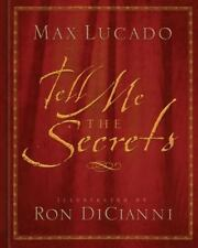 Tell Me the Secrets : Treasures for Eternity by Max Lucado (2014, Hardcover,...