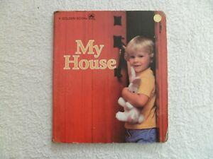 MY HOUSE A Golden Book Livre cartonné en Anglais 1978