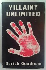 Villainy Unlimited - French Underworld Goodman RARE 1957 HC/DJ VHTF 1ST PR Mafia