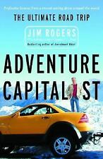 NEW - Adventure Capitalist: The Ultimate Road Trip by Rogers, Jim