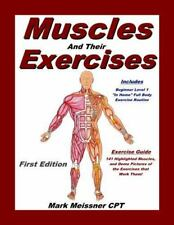 Muscles and Their Exercises (Paperback or Softback)