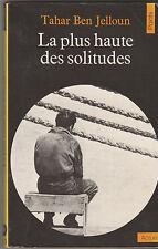 Tahar Ben Jeloun - La plus haute des solitudes