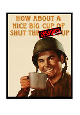 Large Fridge Magnet: How About A Nice Big Cup Of Shut The F*** Up