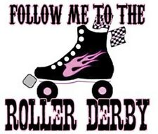 """"""" Follow Me To The  ROLLER DERBY """"     Sticker"""