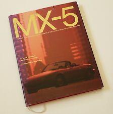 MAZDA MX-5 - Rebirth of the Sports Car. 1989 hardback edition. Pix & technical!