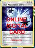 4X Triple Acceleration Energy Unbroken Bonds Pokemon TCG Online Digital Card