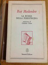MEDVEDEV Roj - La Russia della Perestrojka - Saggi scelti 1984-1987