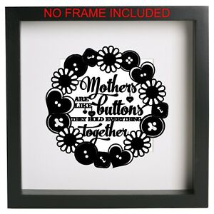 Mums Mothers Are Like Buttons circle Decal Sticker Only Ribba Box Frame birthday