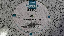 "U.T.F.O. - We Work Hard 12"" ELECTRO Hip Hop 1986 Select Records"