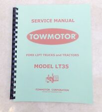 TOWMOTOR Model LT35 SERVICE MANUAL Circa 1950 (Scanned  & Bound Copy)
