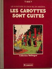 CHICK BILL LES CAROTTES SONT CUITES   collection bedingue de TIBET