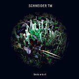 SCHNEIDER TM - Skoda mluvit - CD Album