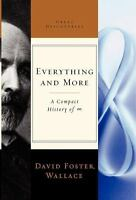 Everything and More: A Compact History of Infinity (Great Discoveries) by David