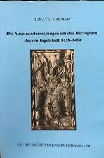 Renate Kremer, Herzogtum Bayern-Ingolstadt, Geschichte, Bavarica