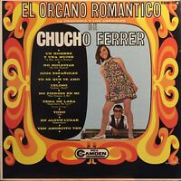 Chucho Ferrer Orchestra El Organo Romantico 60's Psych Lounge & Cocktail Party