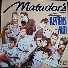"""MATADOR'S """"REVIENS MOI"""""""
