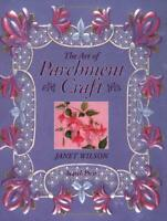 The Art of Parchment Craft by Wilson, Janet, Good Used Book (Paperback) FREE & F