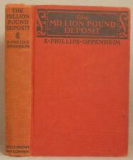 THE MILLION POUND DEPOSIT by E. PHILLIPS OPPENHEIM Hardcover 1930 LITTLE BROWN