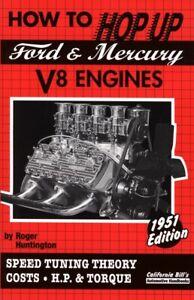 "Hop Up Ford Mercury V8 Flathead 30S 40S 50S Hot Rod 9781555611453 ""New"""