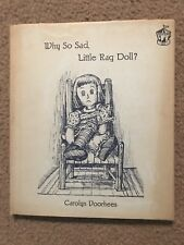 Vintage Book Why So Sad Little Rag Doll? By Carolyn Voorhees 1963