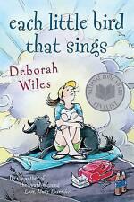NEW Each Little Bird That Sings by Deborah Wiles