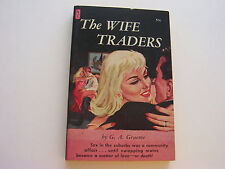 THE WIFE TRADERS  1959  G. A. GRAEME    GORGEOUS BONFILS COVER   FINE CONDITION
