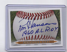 RON HANSEN Signature card AUTO 1960 AL Rookie of the Year