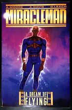Miracleman (1988) A Dream of Flying book1 Tpb/Graphic Novel Alan Moore 1st print