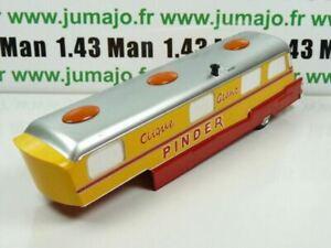 PIN22 1/43 IXO CIRQUE PINDER : semi-remorque assomption