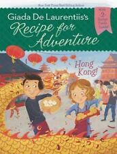 Recipe for Adventure Ser.: Hong Kong! #3 by Giada De Laurentiis (2014,...
