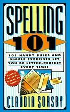 Spelling 101: 101 Handy Rules and Simple Exercises Let You Be Letter-Perfect Eve