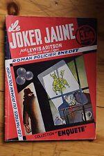 COLLECTION ENQUETE 4 Le Joker Jaune Lewis Aritson / Max Leger