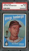 1959 Topps BB Card #529 George Bamberger Baltimore Orioles ROOKIE PSA NM-MT 8 !!