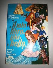 Di Gregorio#IL MIO LIBRO PIÙ BELLO Vo.1-Favole Fiabe Racconti#Edigrafital 1974-V