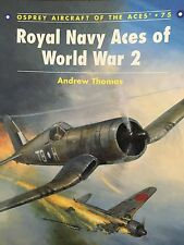 """Andrew Thomas """"Royal Navy Aces of World War 2 (#75 of series )"""