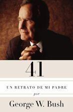 41: Un retrato de mi padre (Edición en español) (A Vintage Español Original)