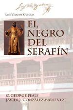 El Negro del Seraf N (Juan de La Cuesta. Hispanic Monographs Series Ediciones C