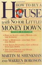 How to Buy a House with No (or Little) Money Down,