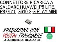 CONNETTORE RICARICA A SALDARE HUAWEI P8 P8 LITE DOCK G610 G610 S G PLAY MINI U01